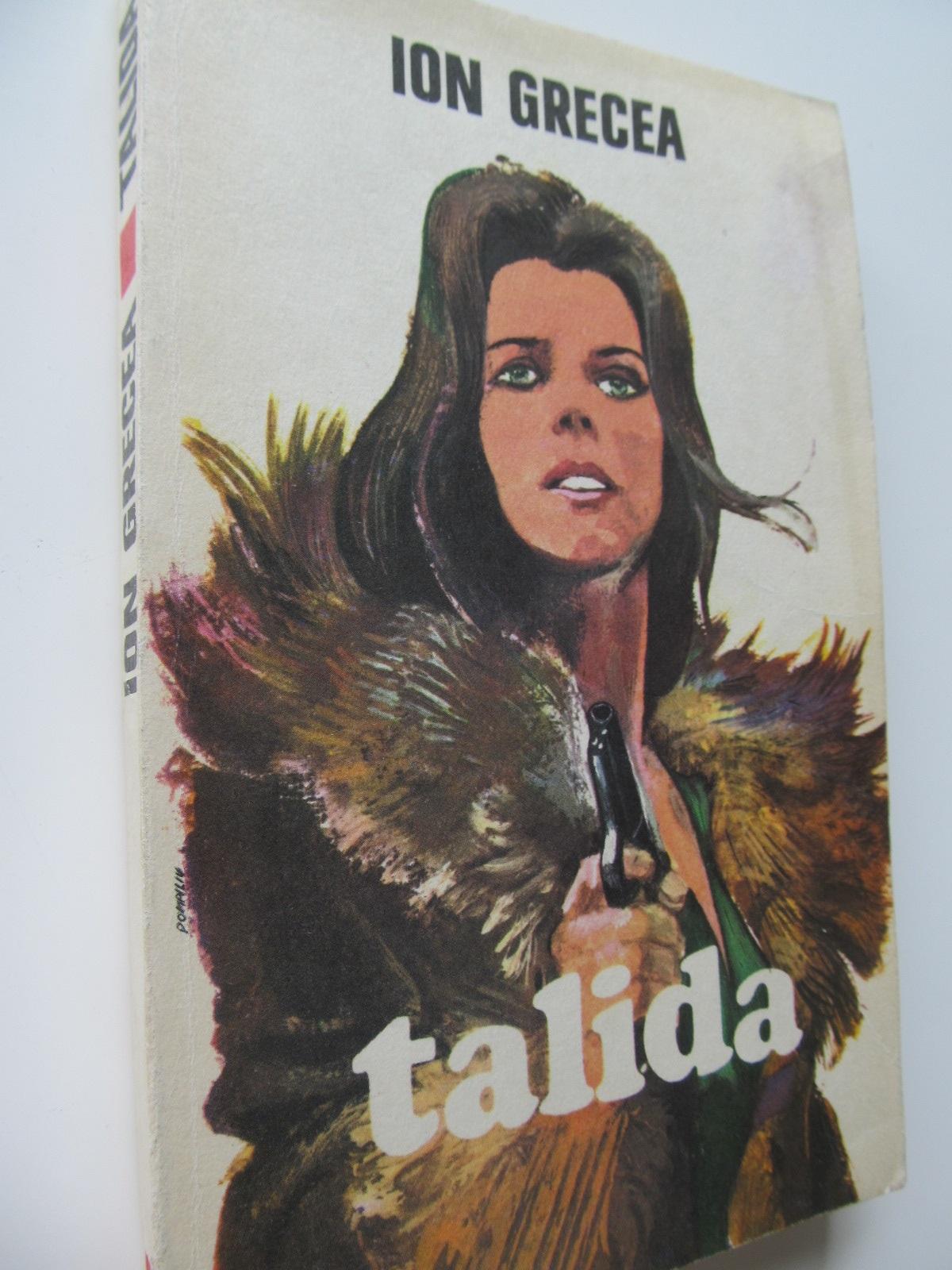 Talida - Ion Grecea | Detalii carte