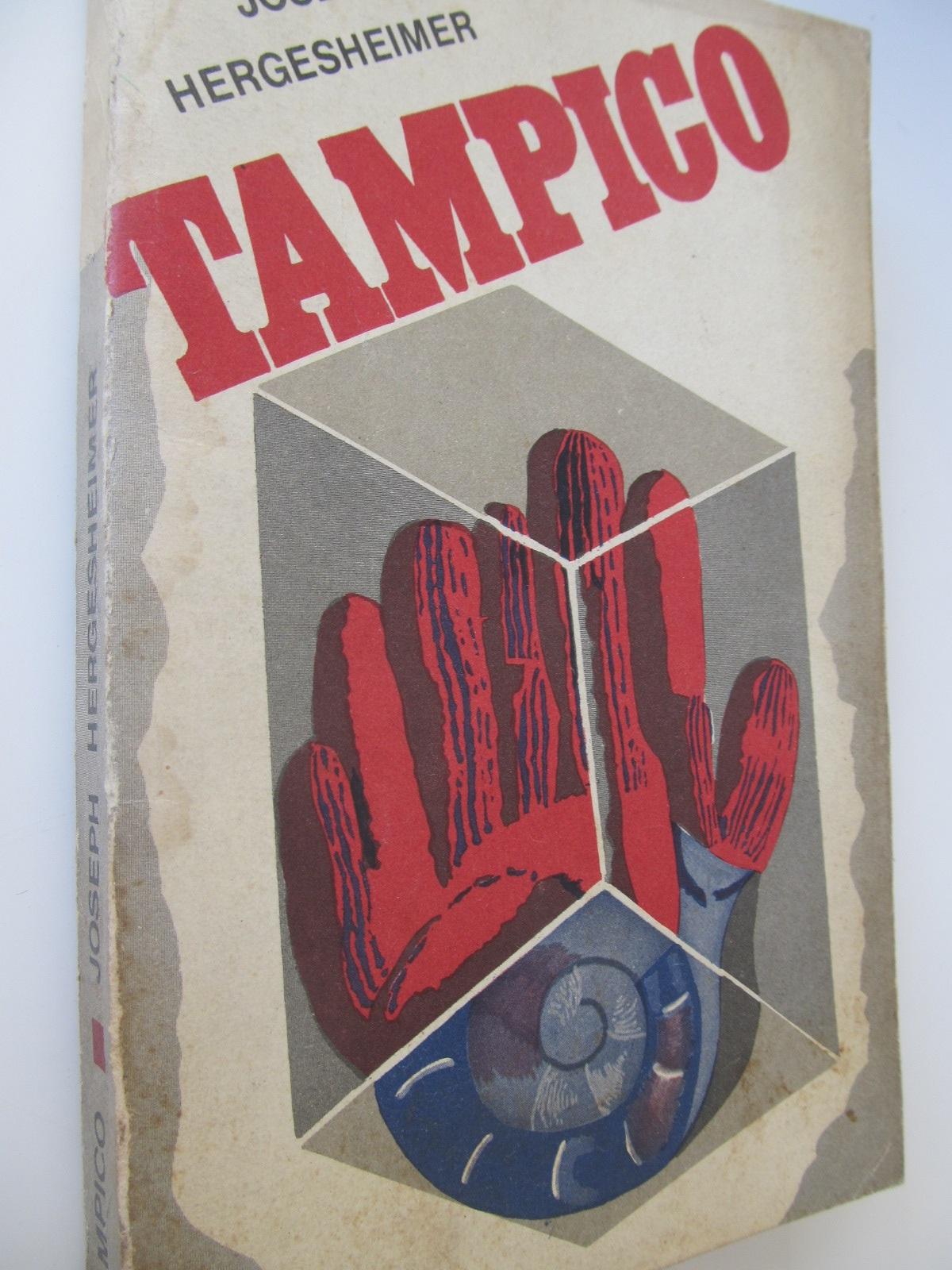 Tampico - Joseph Hergesheimer | Detalii carte