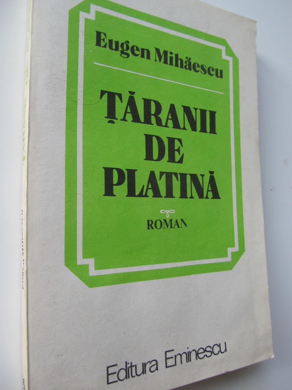 Taranii de platina - Eugen Mihaescu | Detalii carte