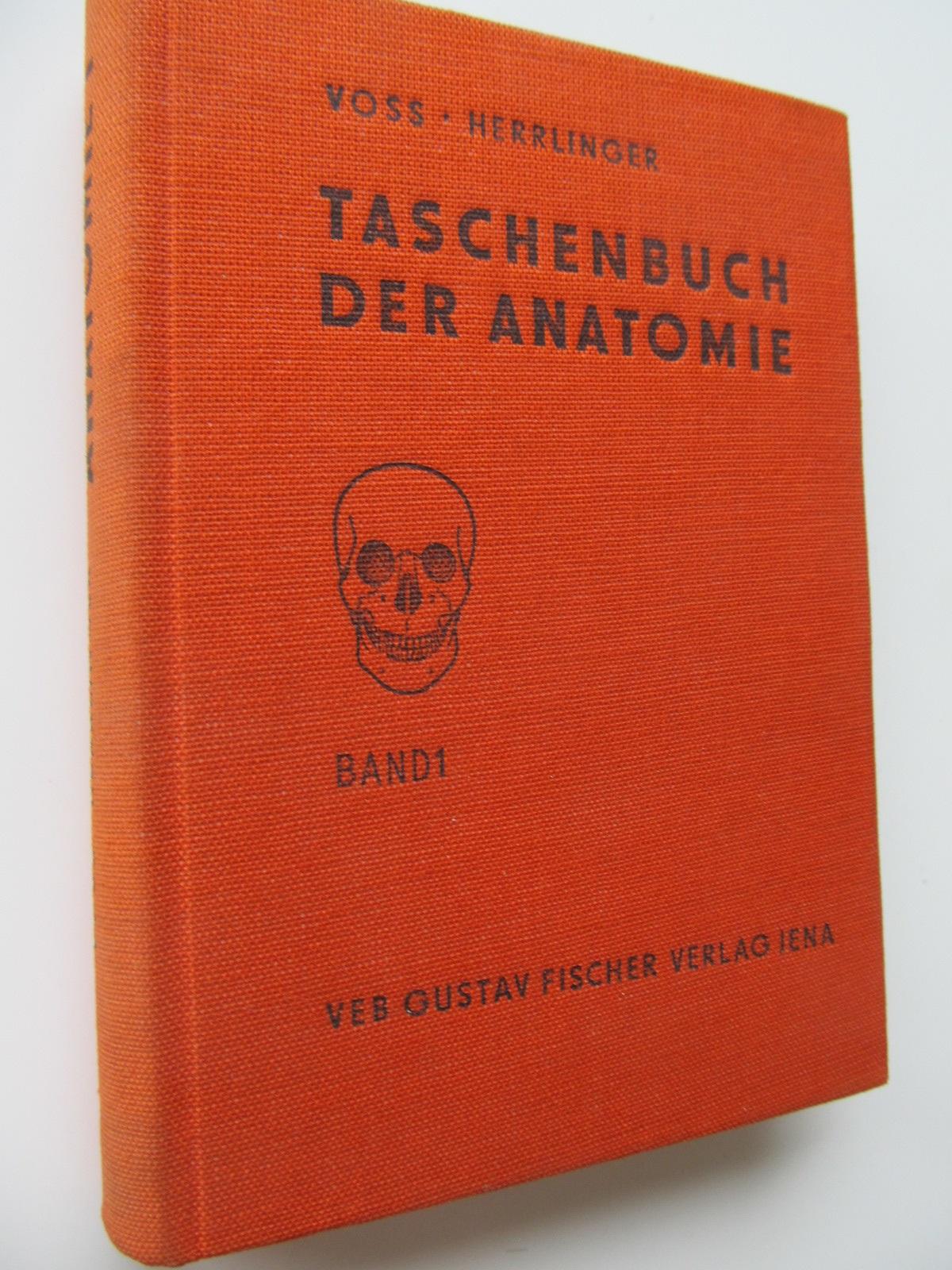 Taschenbuch der Anatomie (vol. 1) - Hermann Voss , Robert Herrlinger | Detalii carte