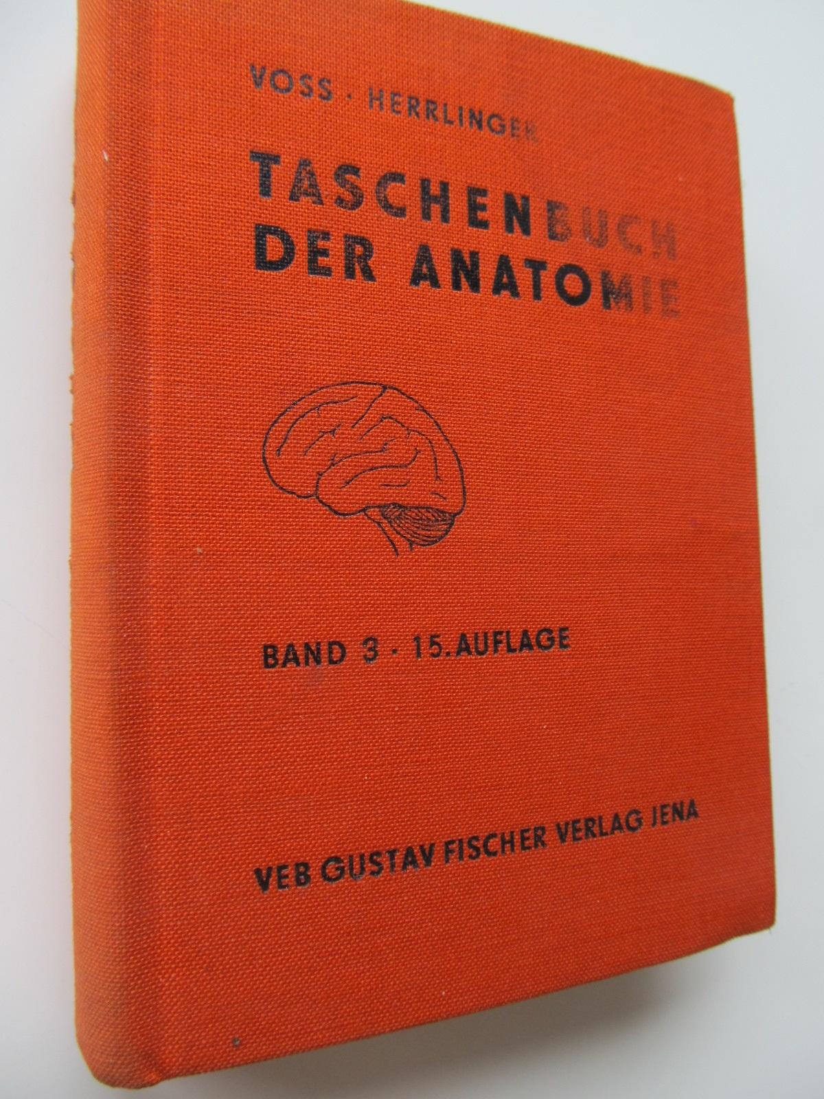 Taschenbuch der Anatomie (vol. 3) - Hermann Voss , Robert Herrlinger | Detalii carte