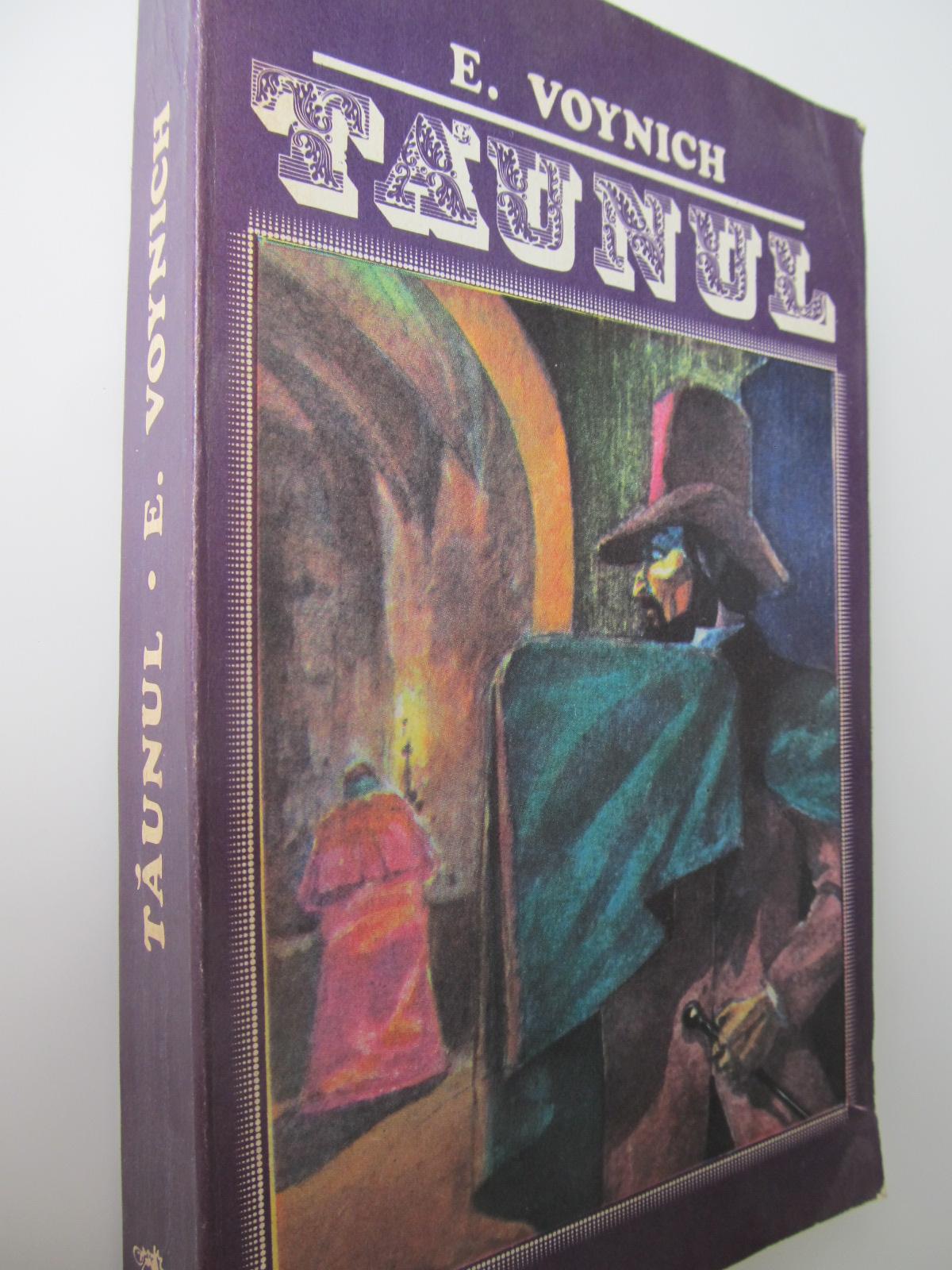 Taunul - E. Voynich | Detalii carte