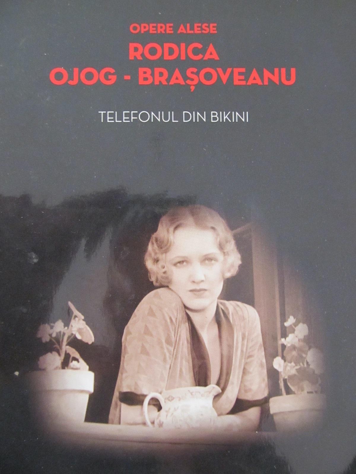 Telefonul din bikini - Rodica Ojog Brasoveanu | Detalii carte