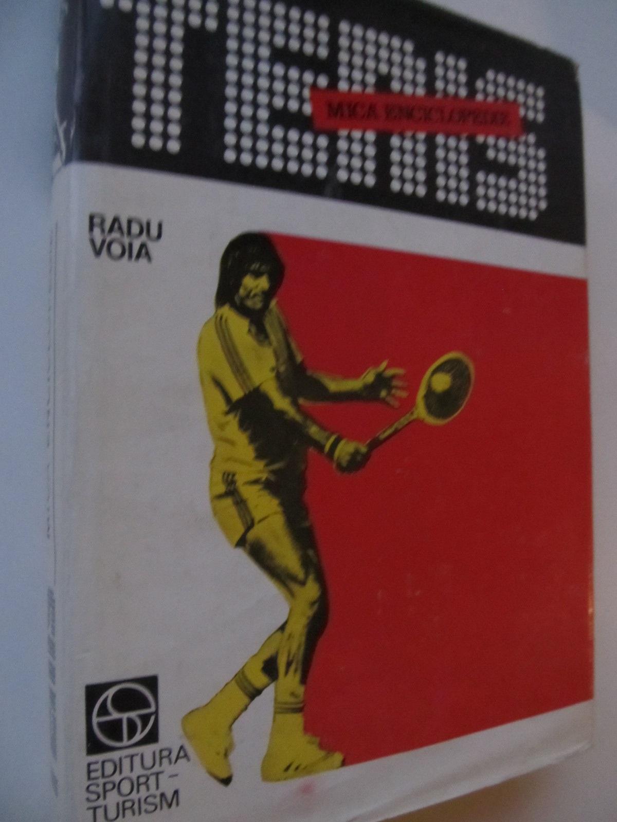 Tenis Mica enciclopedie - Radu Voia | Detalii carte