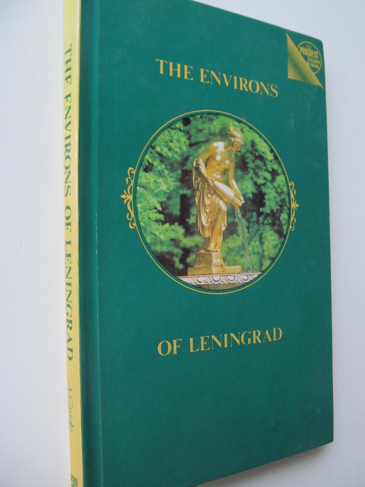 The environs of Leningrad - Pavel Kann | Detalii carte