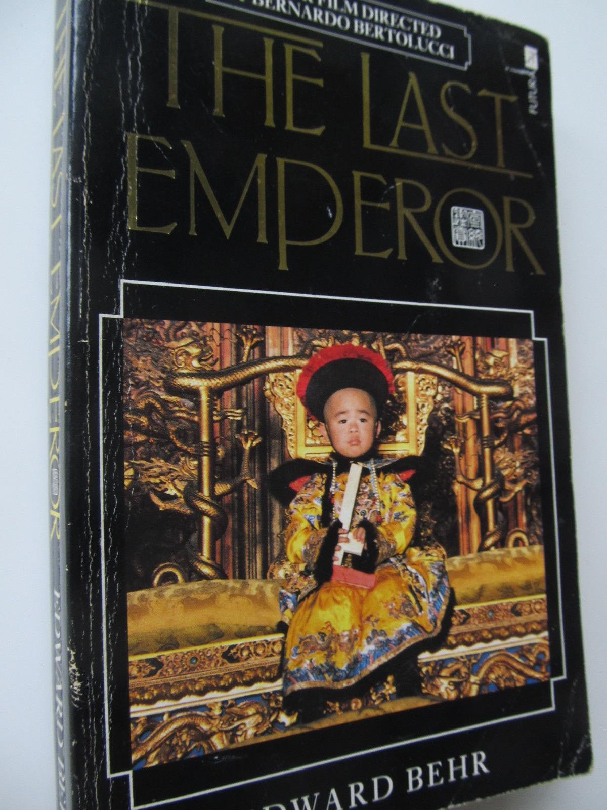 The last emperor - Edward Behr | Detalii carte