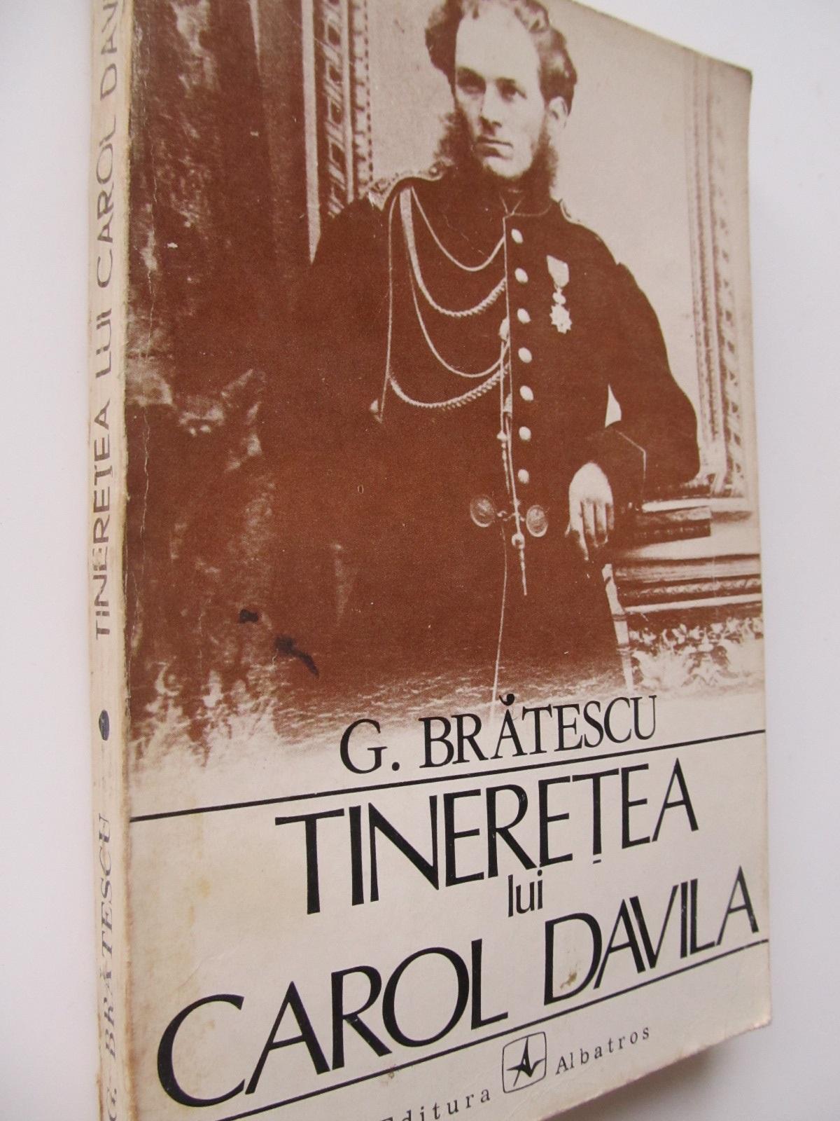 Carte Tineretea lui Carol Davila - G. Bratescu