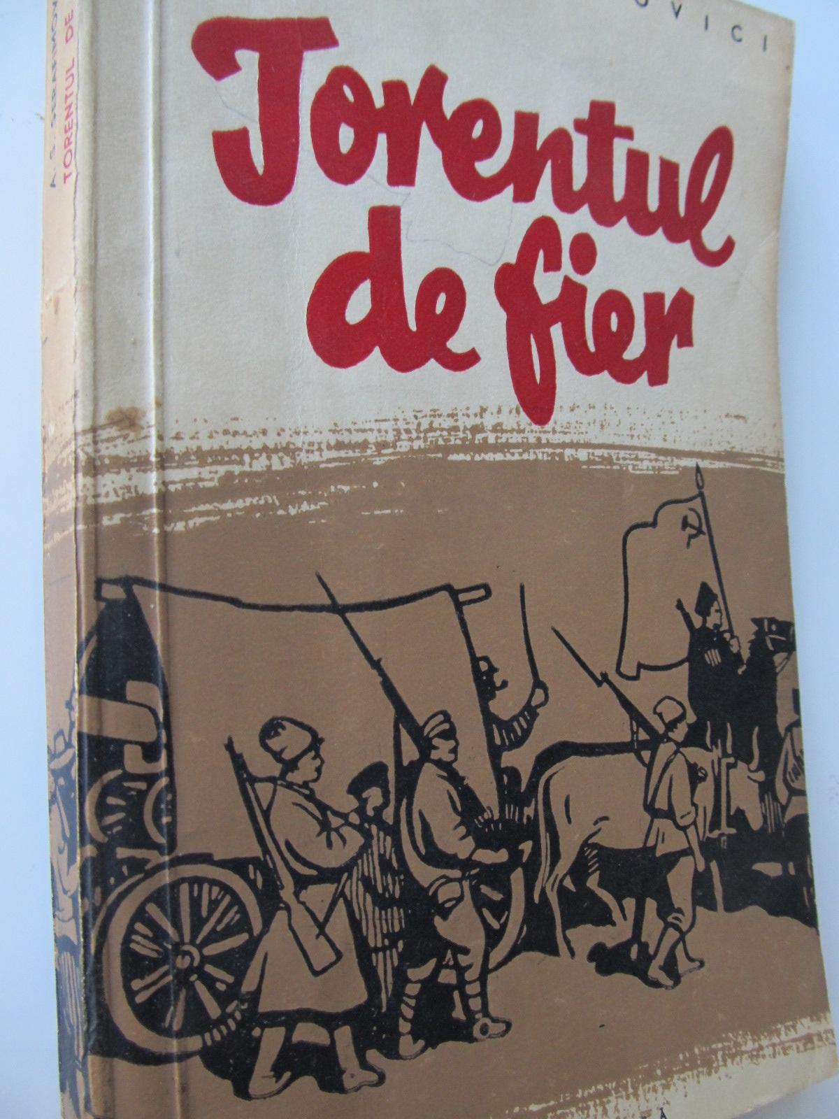 Torentul de fier - A. S. Serafimovici | Detalii carte