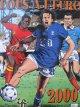 Tous a L' Euro 200 (Campionat European de fotbal) (benzi desenate) - Willy Vassaux , Maurice Houssiere | Detalii carte