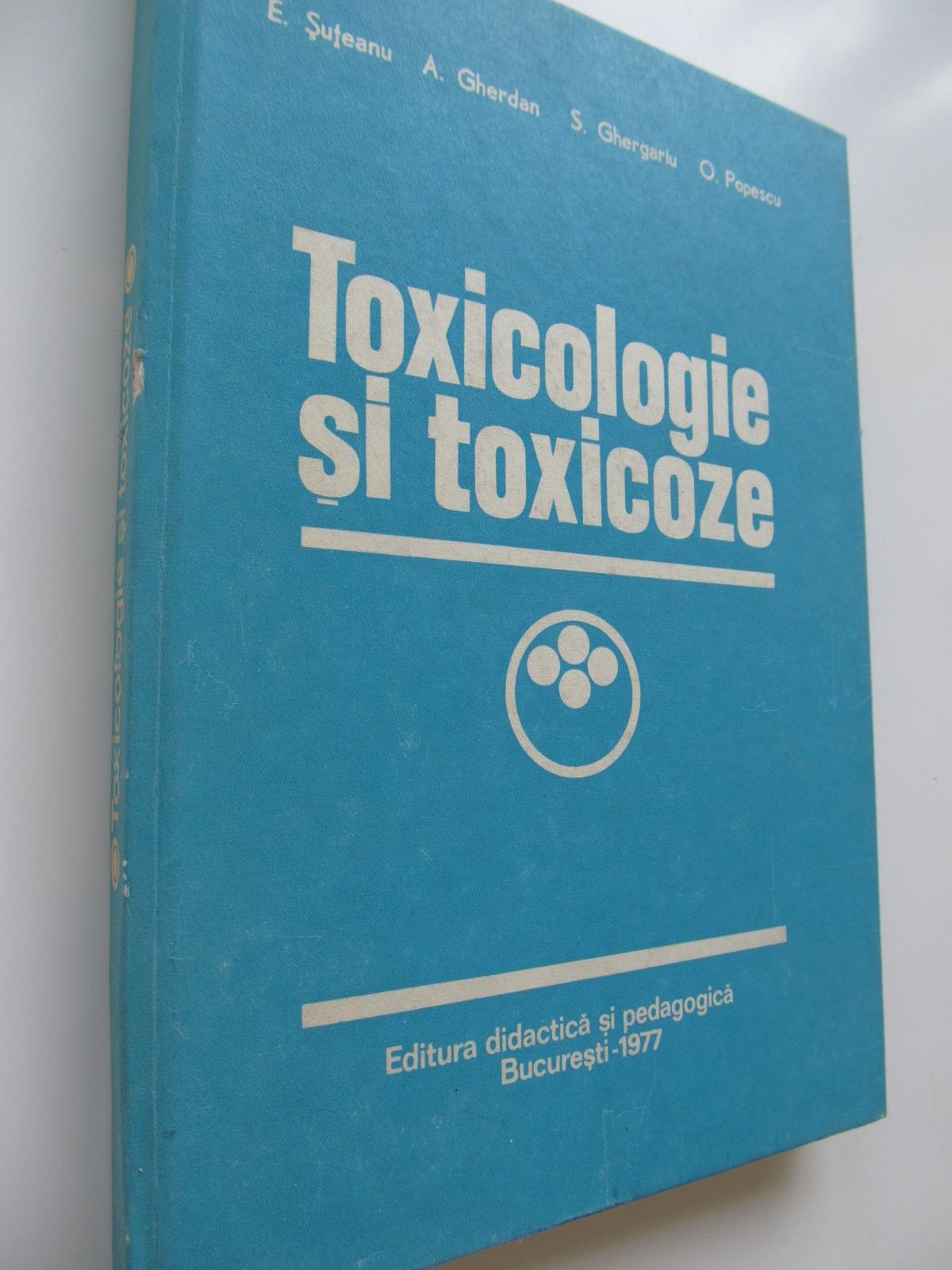 Carte Toxicologie si toxicoze - E. Suteanu , ...