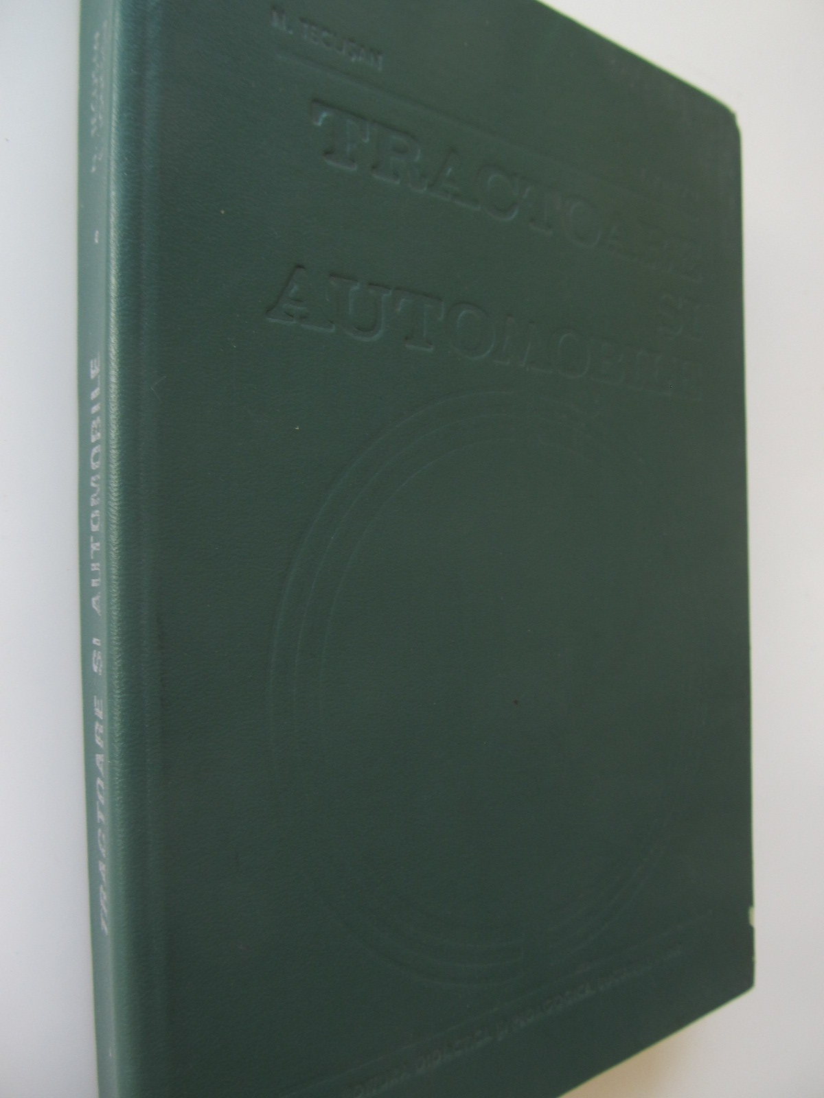 Tractoare si automobile - Nicolae Tecusan , Enache Ionescu | Detalii carte