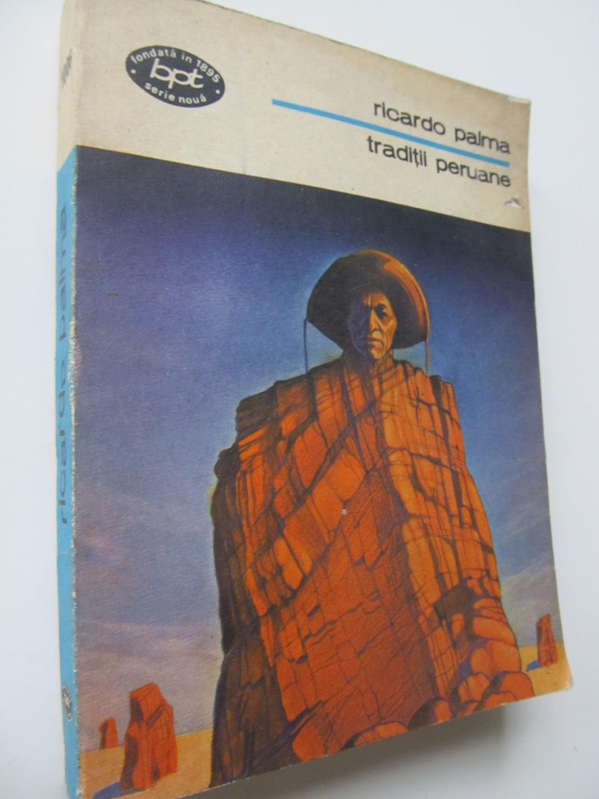 Carte Traditii peruane - Ricardo Palma