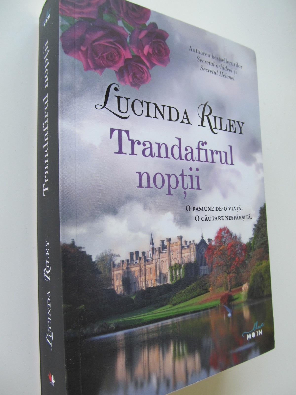 Trandafirul noptii - Lucinda Riley | Detalii carte