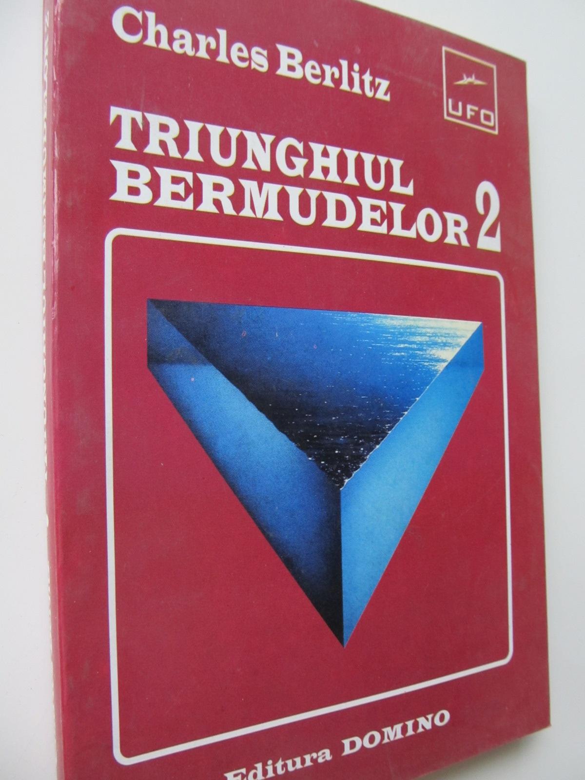 Triunghiul Bermudelor 2 - Charles Berllitz | Detalii carte
