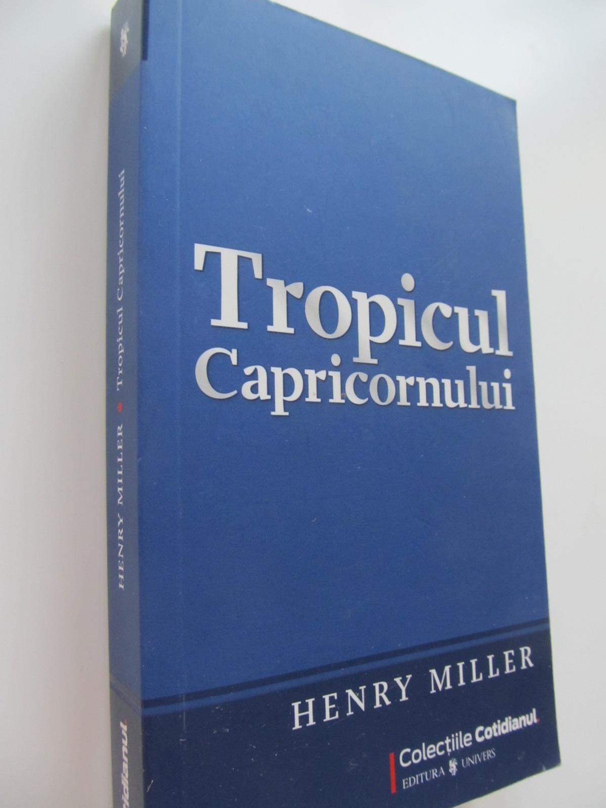 Tropicul capricornului - Henry Miller | Detalii carte