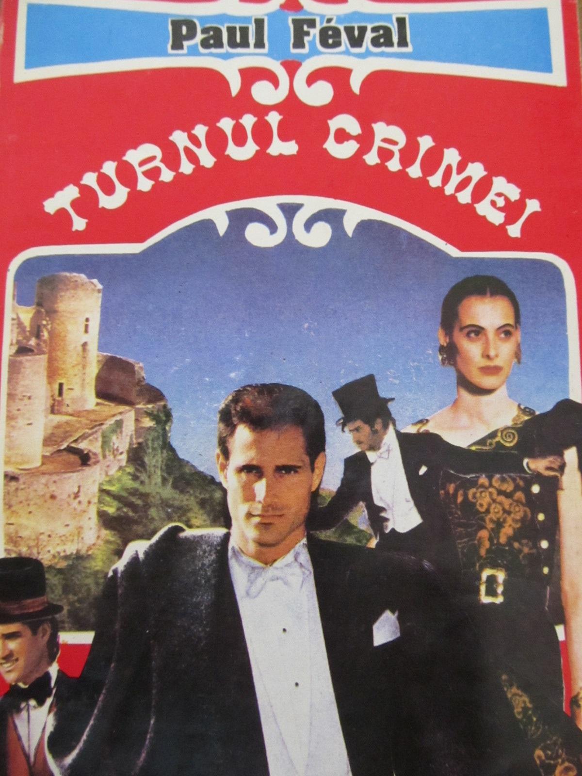 Turnul crimei - Paul Feval | Detalii carte