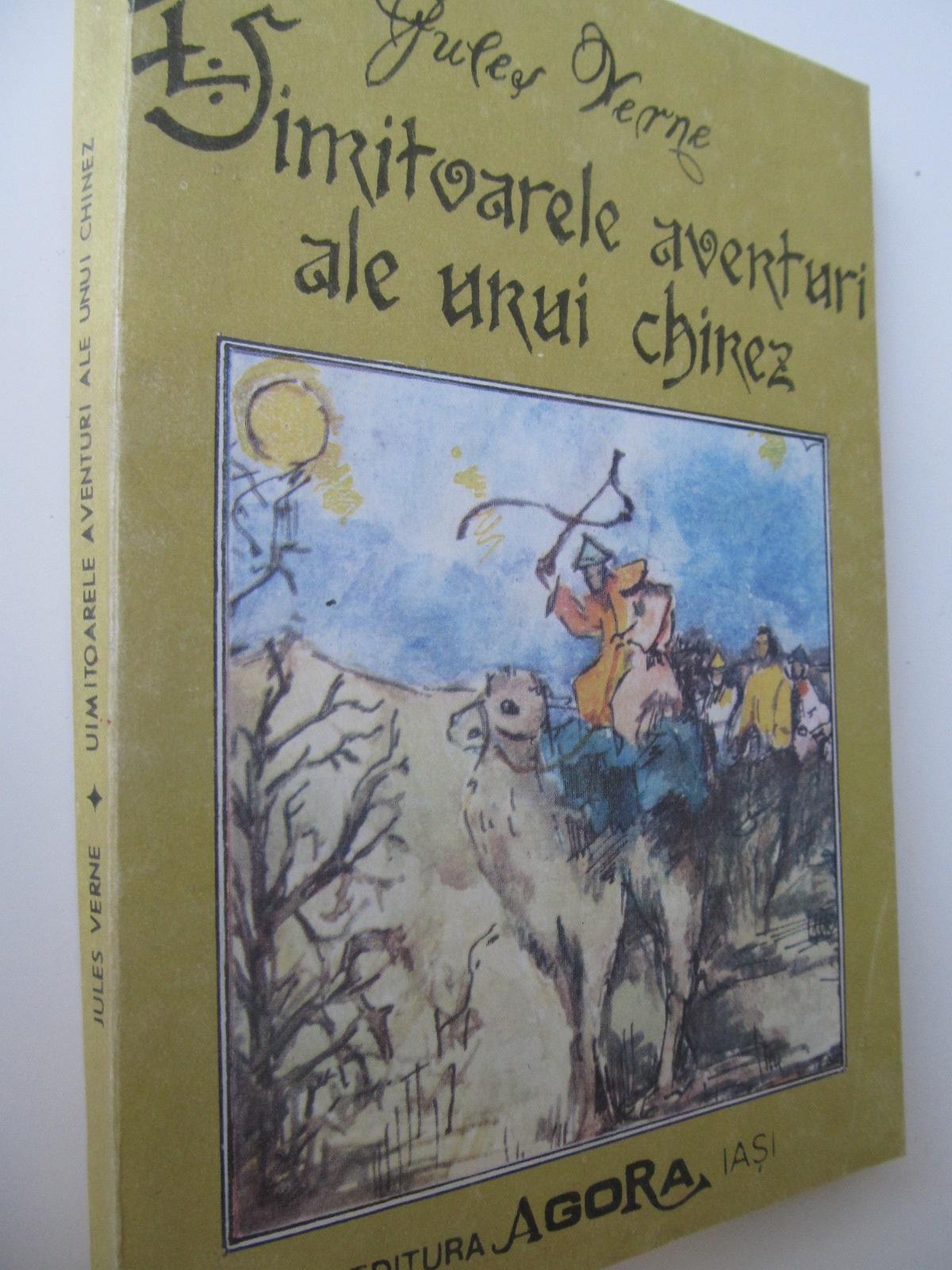 Uimitoarele aventuri ale unui chinez - Jules Verne | Detalii carte