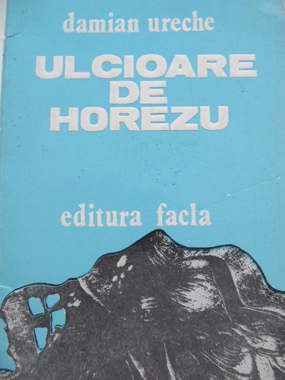 Ulcioare de Horezu - Damian Ureche | Detalii carte