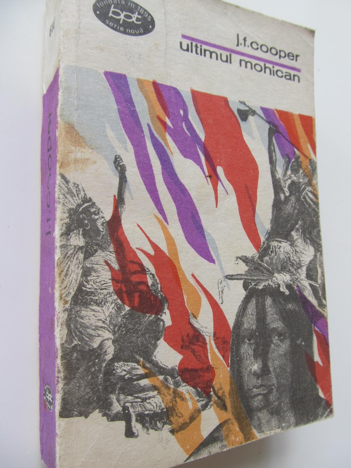 Ultimul mohican - J. F. Cooper | Detalii carte
