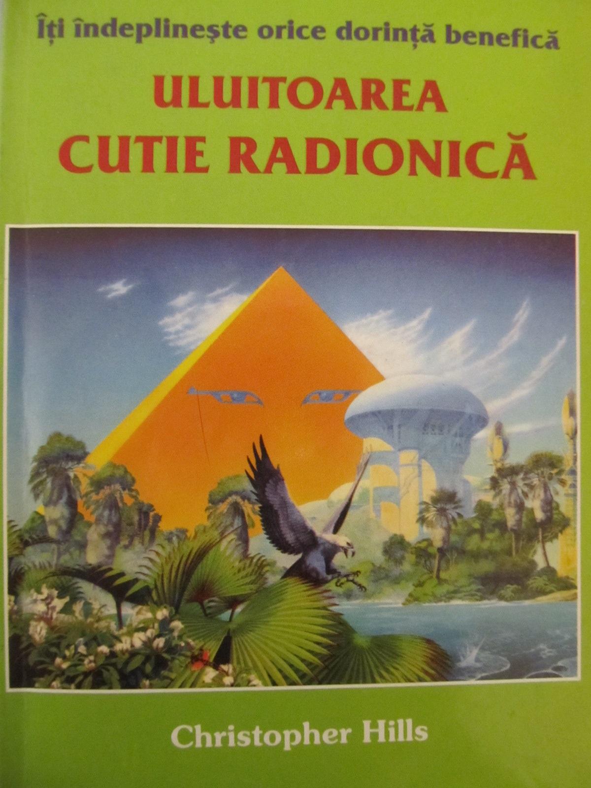 Uluitoarea cutie radionica [1] - Christopher Hills | Detalii carte