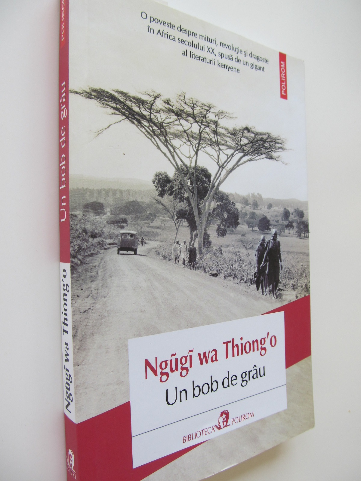 Un bob de grau - Ngugi wa Thiong' o   Detalii carte
