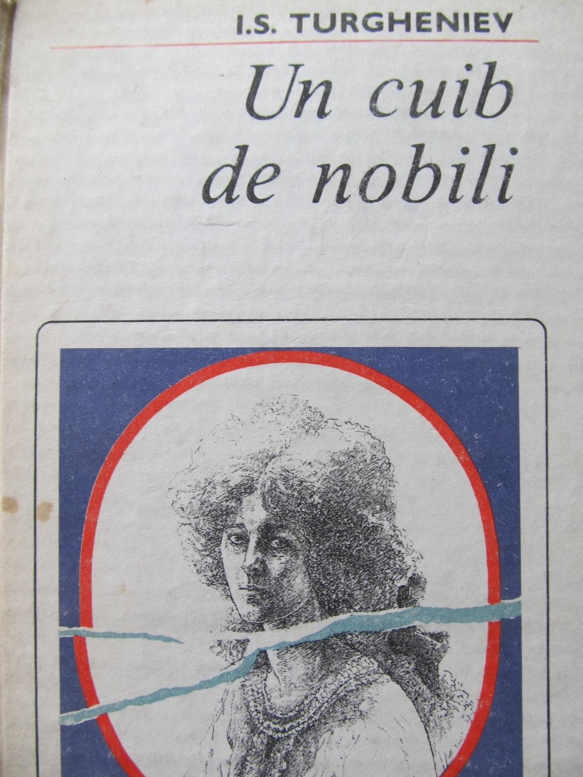 Carte Un cuib de nobili - I. S. Turgheniev