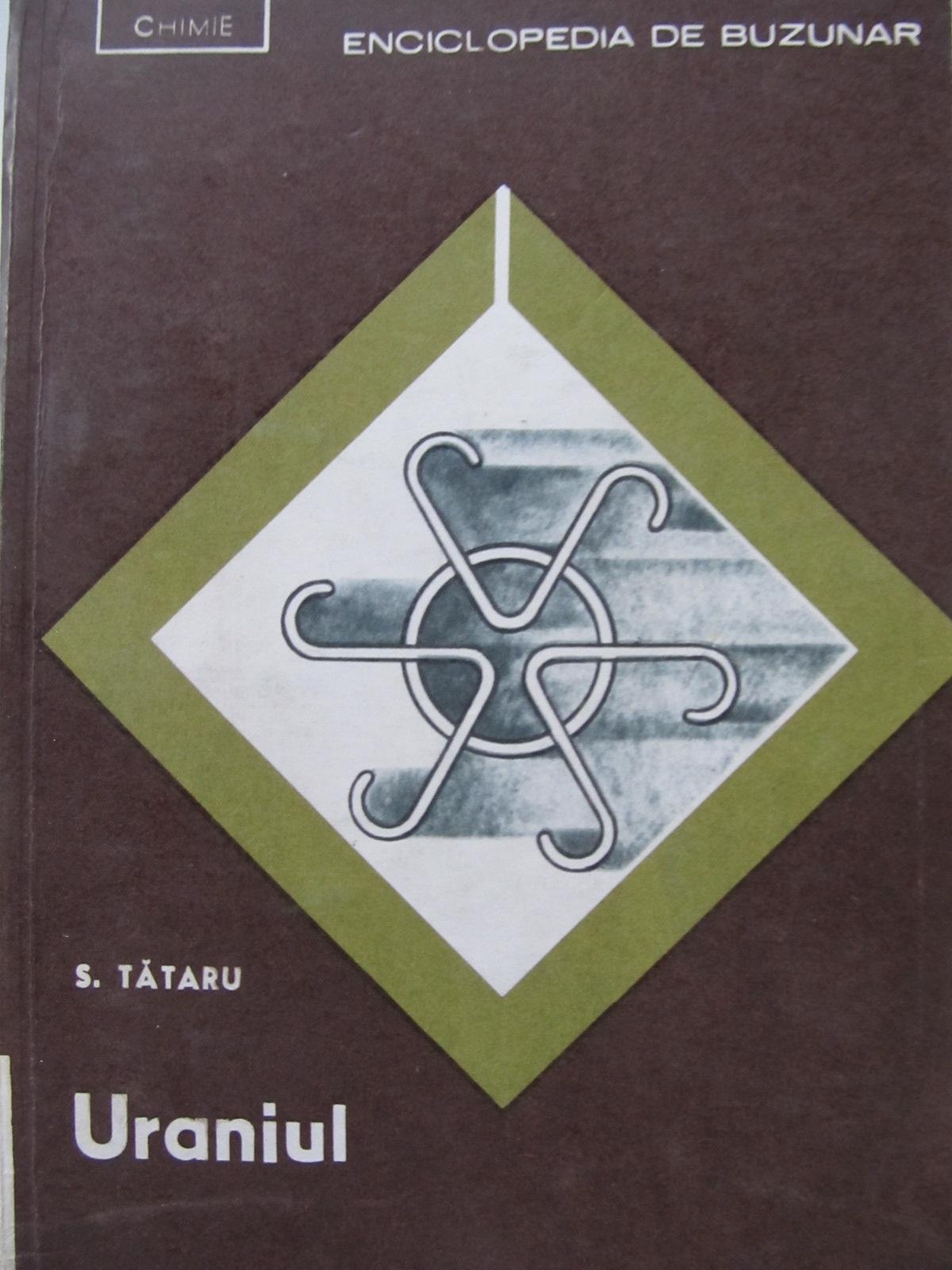 Uraniul - S. Tataru | Detalii carte