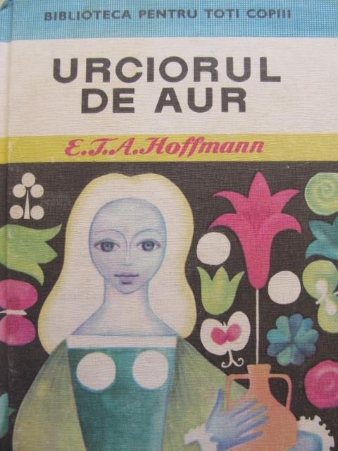 Urciorul de aur (11) (ilustr. Angi Petrescu Tiparescu) - E.T.A. Hoffmann | Detalii carte
