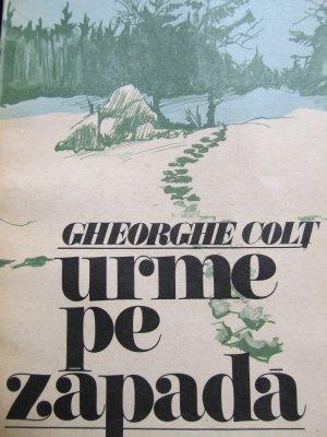 Urme pe zapada (povestiri de vanatoare) [1] - Gheorghe Colt | Detalii carte