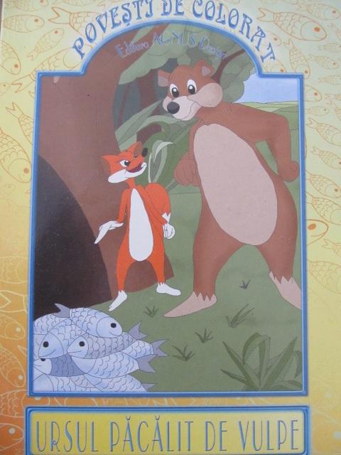 Ursul pacalit de vulpe - carte de colorat - *** | Detalii carte