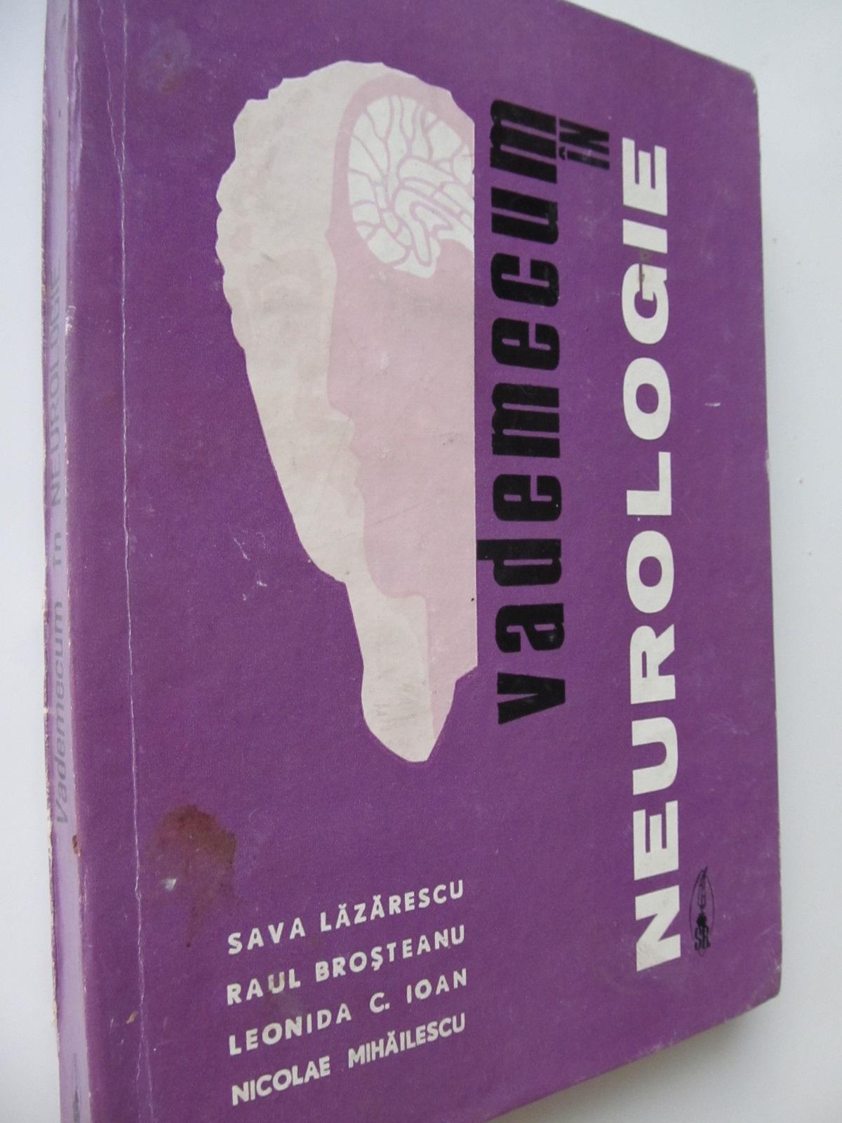 Vademecum in neurologie - Sava Lazrescu , ... | Detalii carte