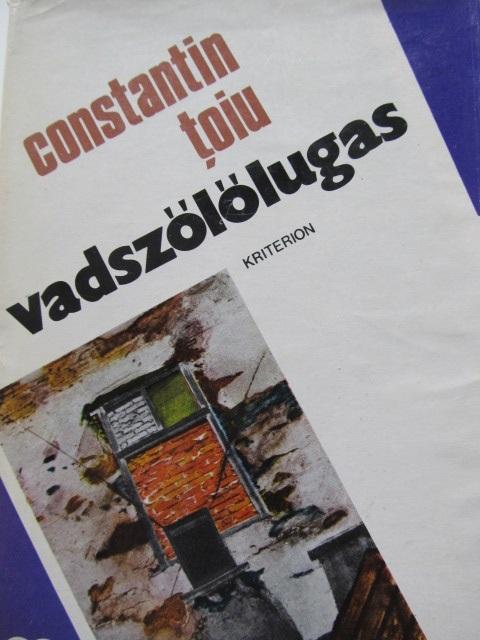 Carte Vadszololugas - Constantin Toiu