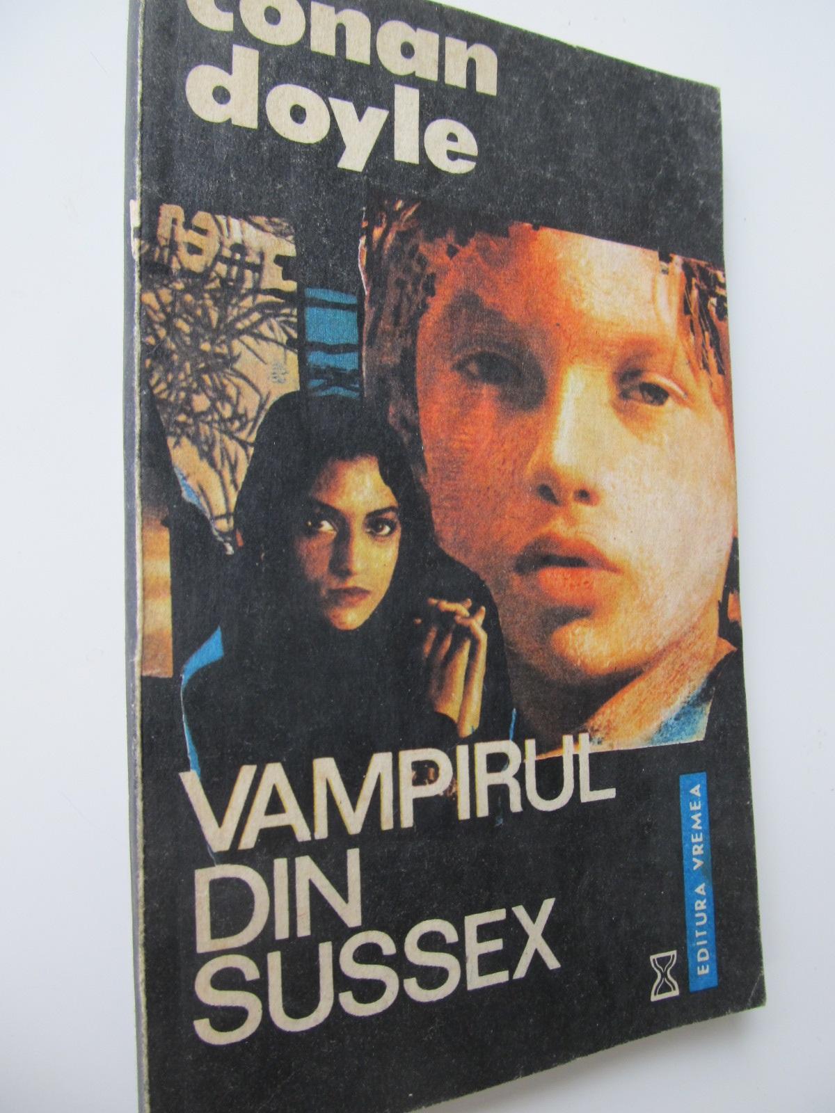 Vampirul din Sussex - Conan Doyle | Detalii carte