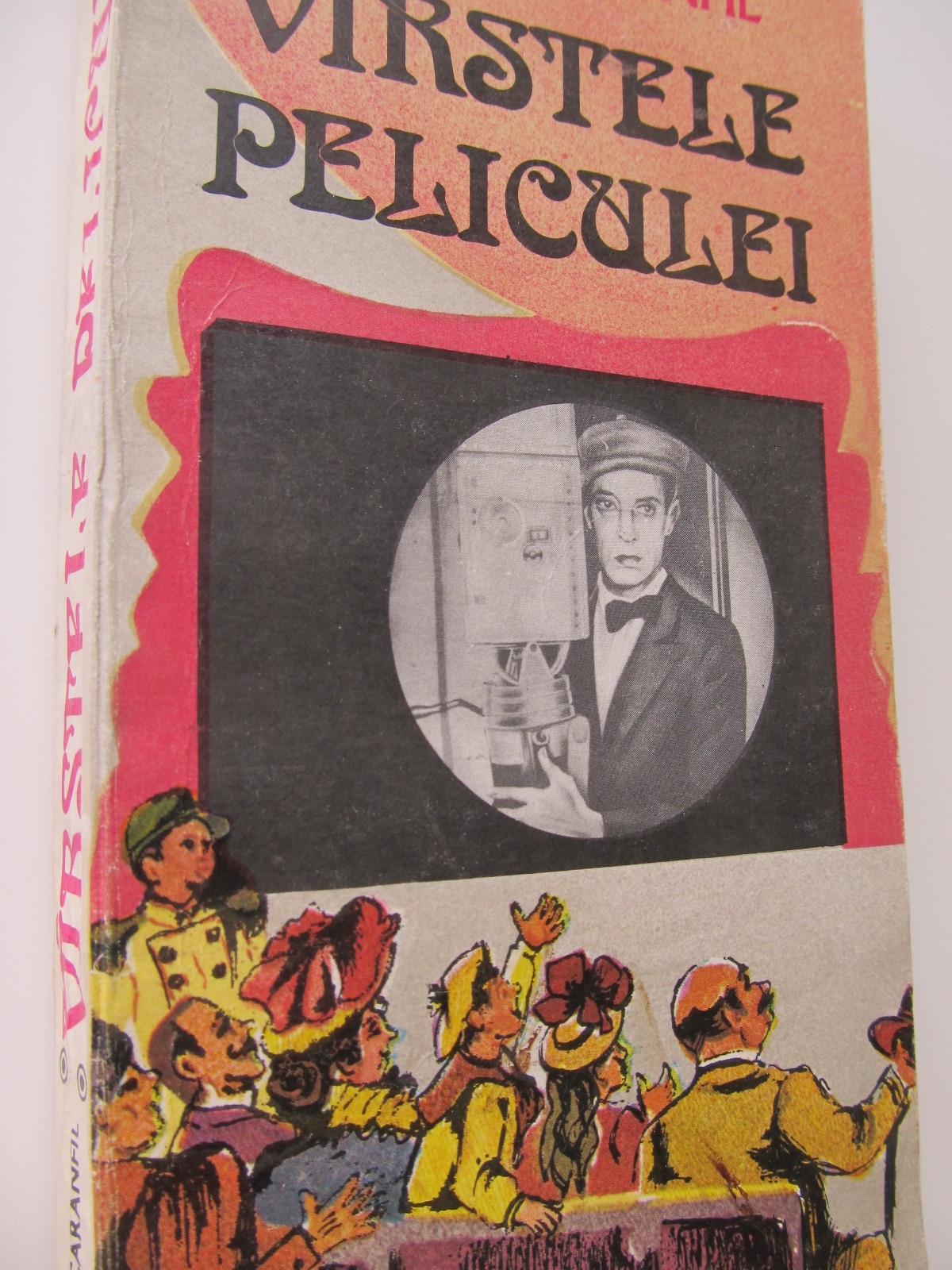 Varstele peliculei (vol. II) - (1924-1927) - Tudor Caranfil | Detalii carte
