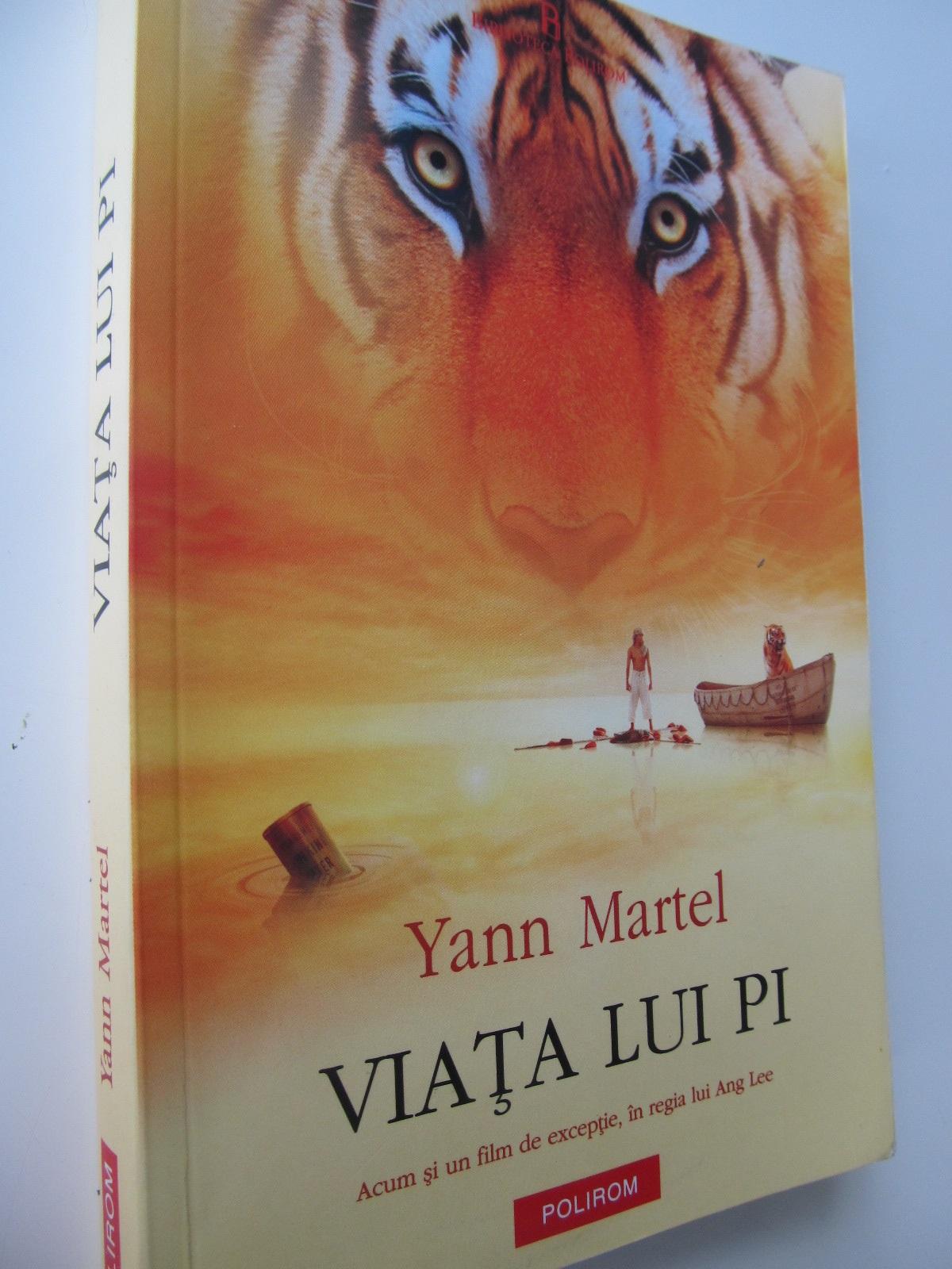 Viata lui Pi - Yann Martel | Detalii carte