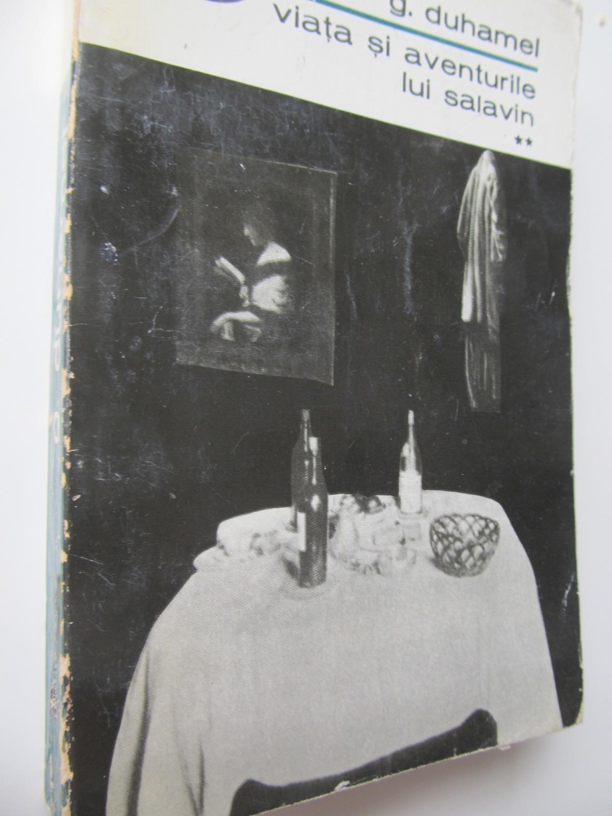 Viata si aventurile lui Salavin (vol. 2) - G. Duhamel | Detalii carte