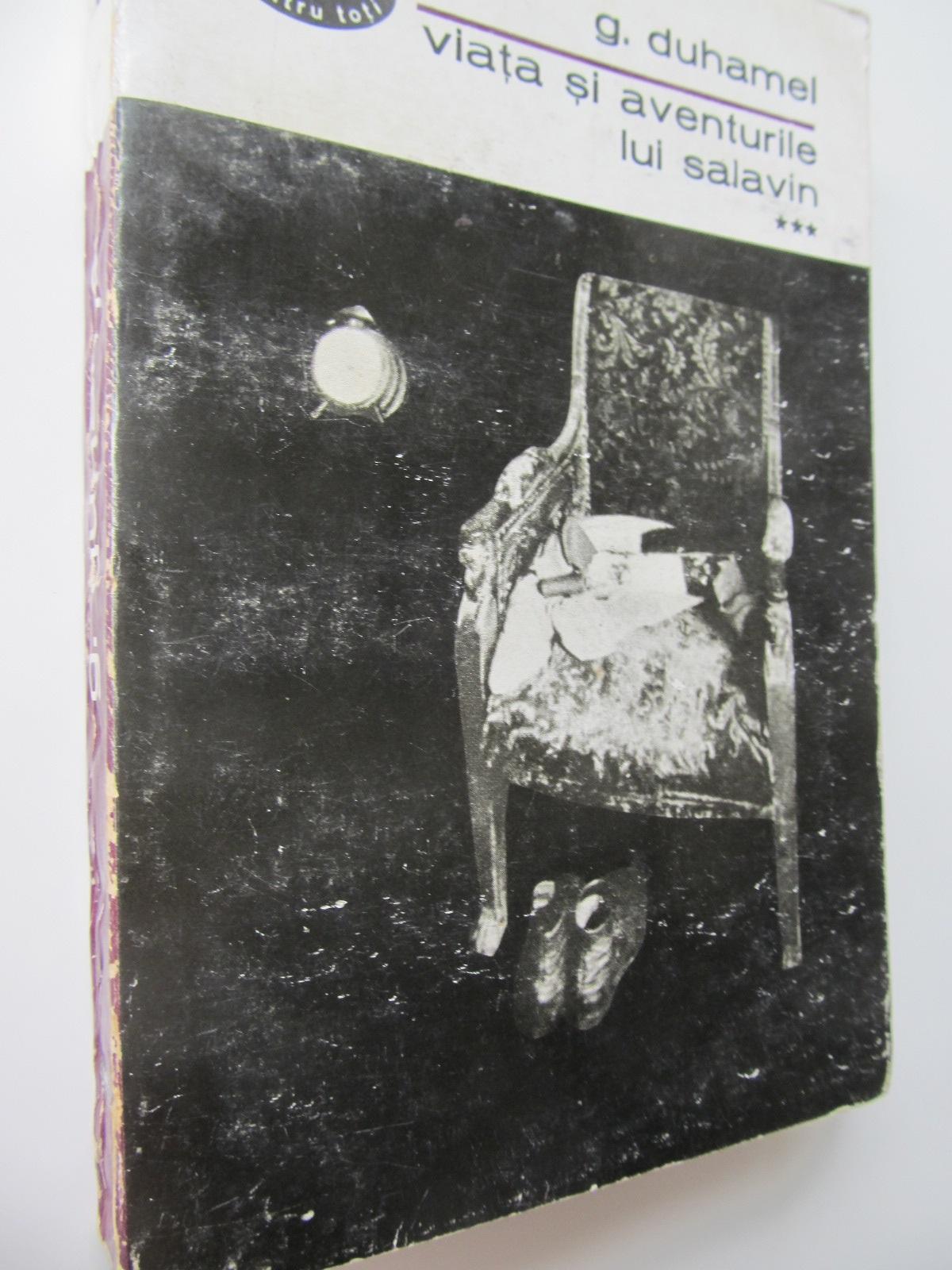 Viata si aventurile lui Salavin (vol. 1) - G. Duhamel | Detalii carte
