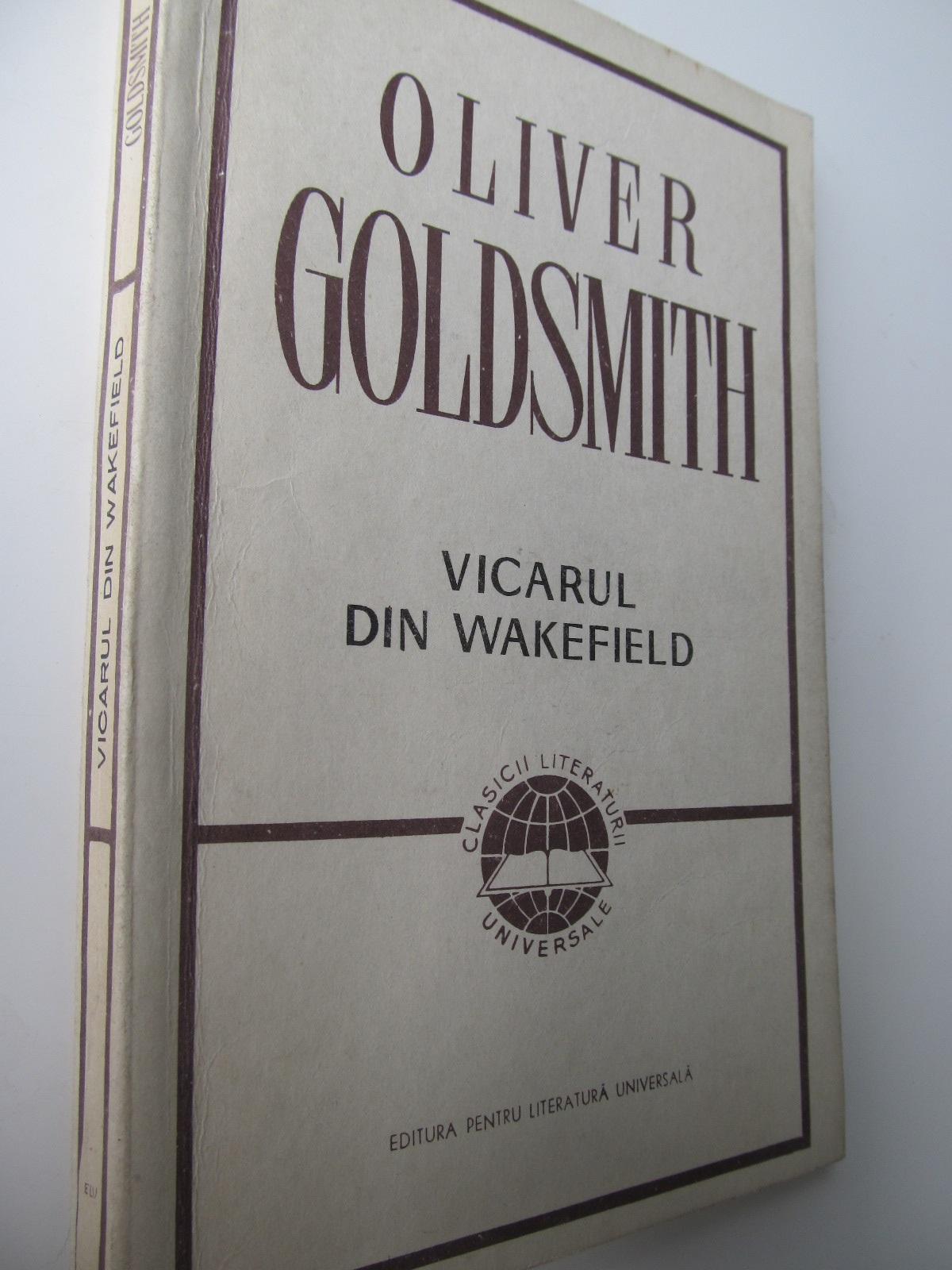 Vicarul din Wakefield - Oliver Goldsmith   Detalii carte