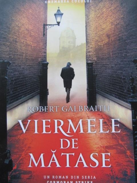 Carte Viermele de matase - Robert Galbraith (J.K. Rowling)