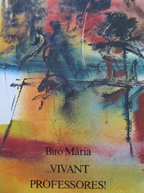 Vivant professores - Biro Maria | Detalii carte