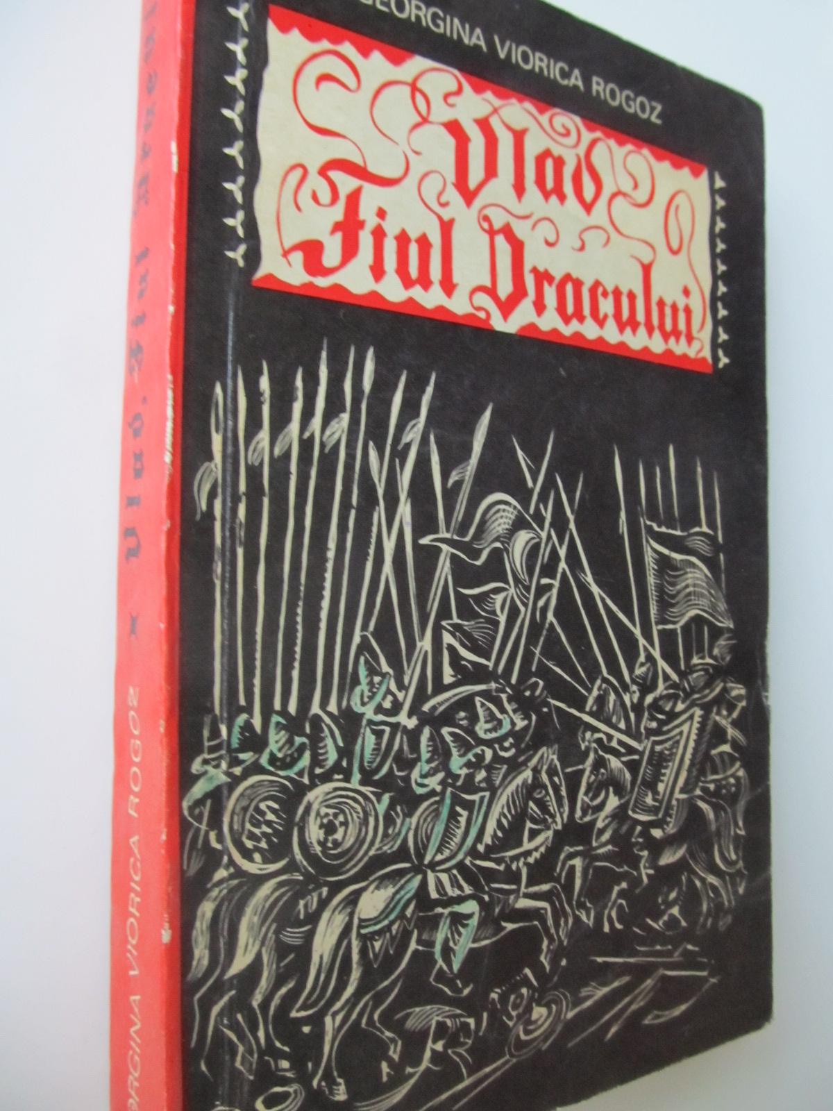 Vlad fiul Dracului - Georgina Viorica Rogoz | Detalii carte