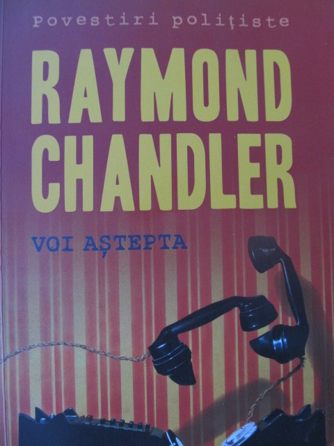 Voi astepta - Raymond Chandler | Detalii carte
