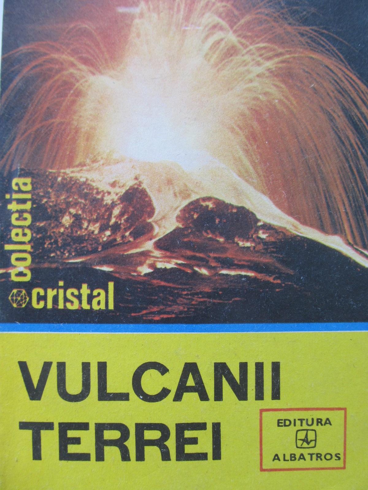 Vulcanii terrei - Ion Manta | Detalii carte