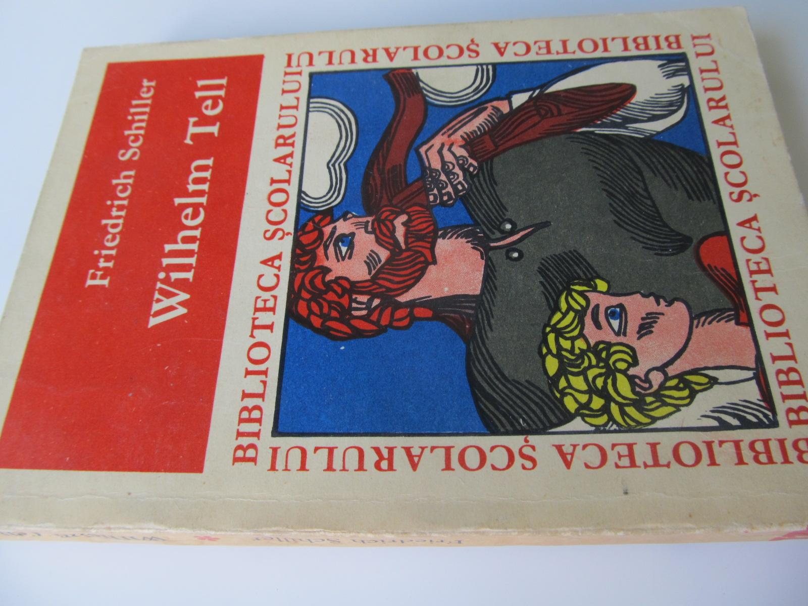 Wilhelm Tell - Friedrich Schiller | Detalii carte