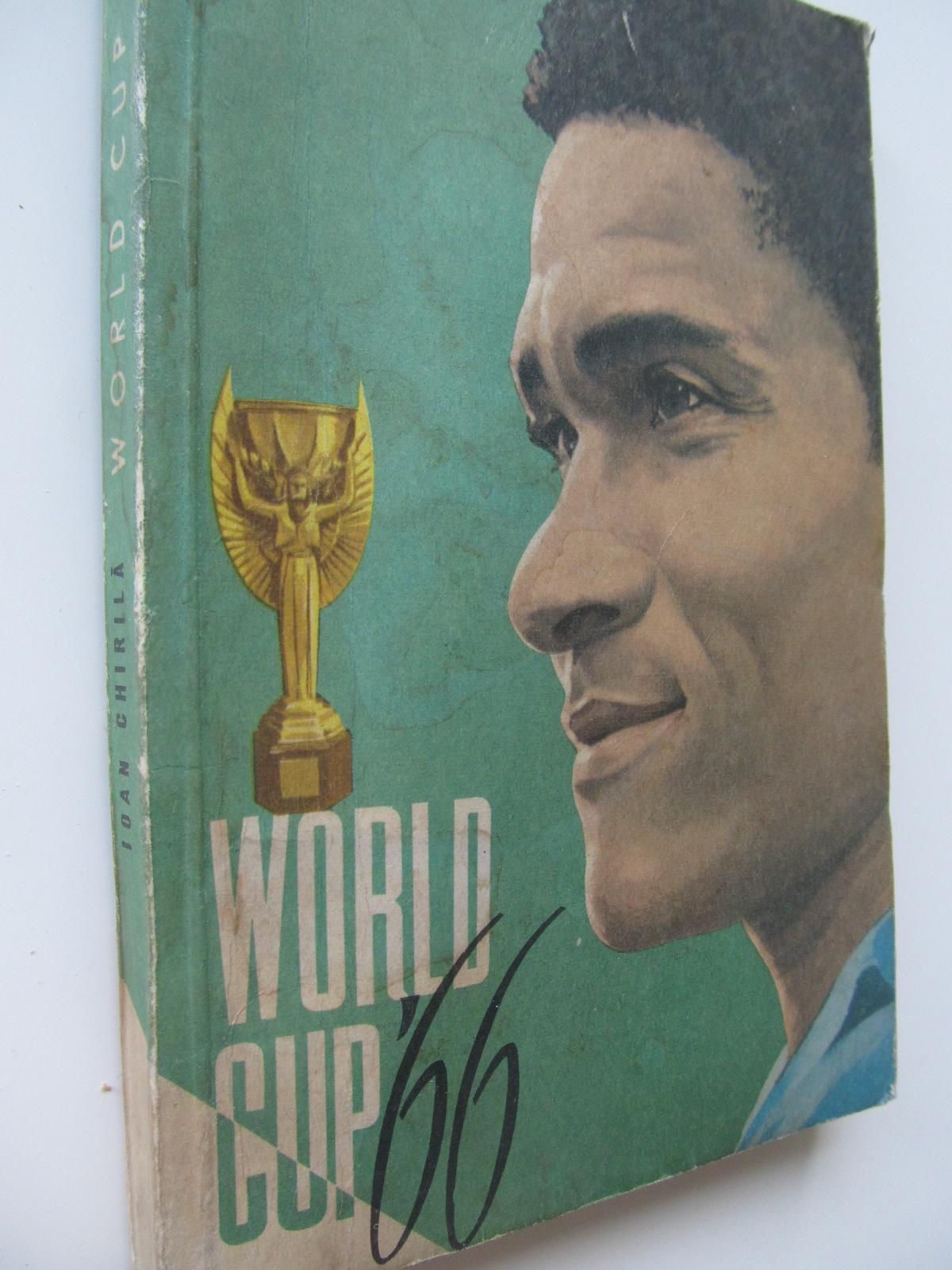World cup 66 - Ioan Chirila | Detalii carte