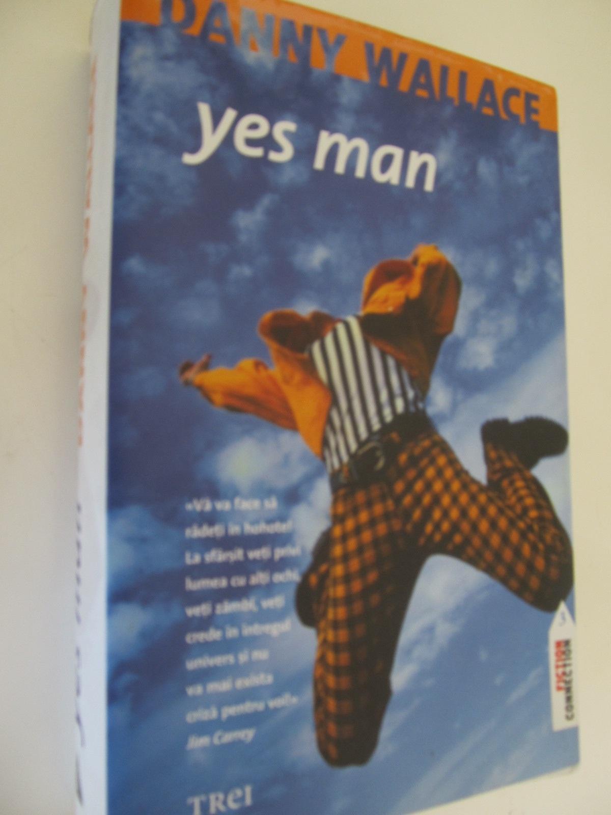 Yes man - Danny Wallace | Detalii carte