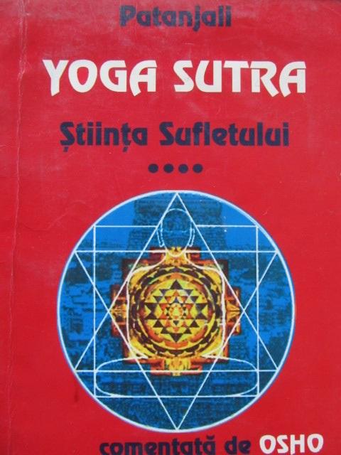 Yoga Sutra - Stiinta sufletului (comentata de Osho) - Patanjali | Detalii carte