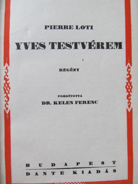 Yves testverem - Pierre Loti | Detalii carte