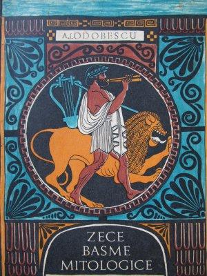 Zece basme mitologice (ilustr. Iacob Desideriu) - A. I. Odobescu | Detalii carte