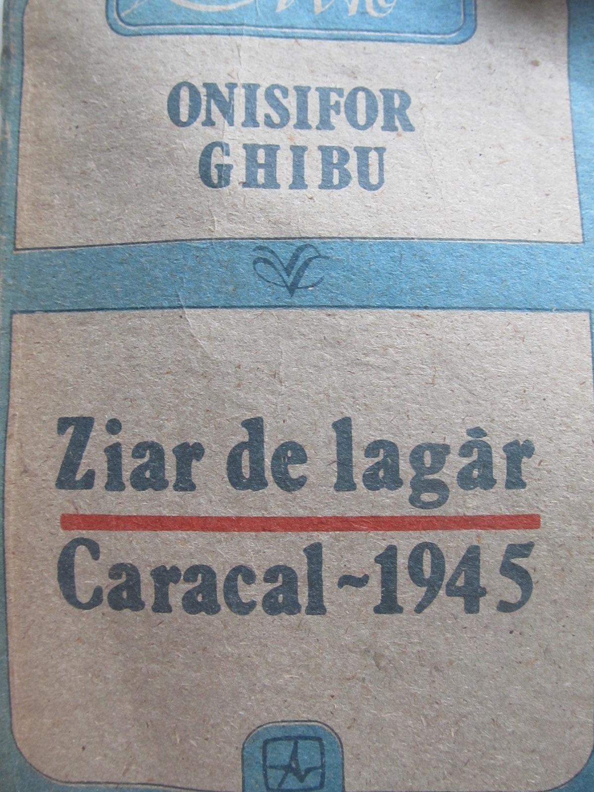 Ziar de lagar Caracal 1945 - Onisifor Ghibu | Detalii carte